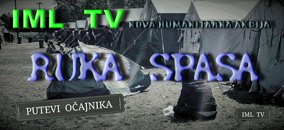 Humanitarna akcija Ruka spasa - putevi očajnika
